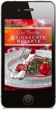 Die neue iPhone App WEIHNACHTS-REZEPTE: 101 Rezepte für ein genussvolles Weihnachtsfest