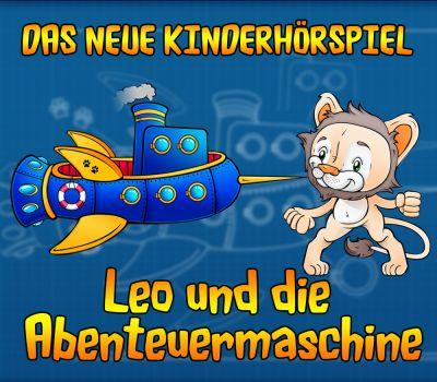 Neues Hörspiel für Kids - Leo und die Abenteuermaschine