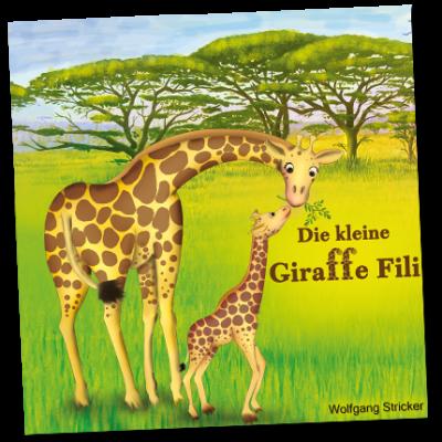 Cover, die kleine Giraffe Fili