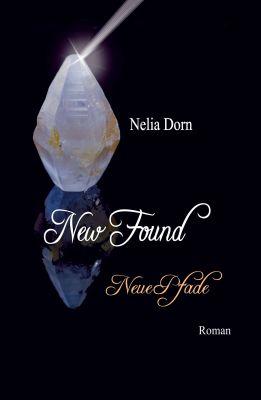 """""""New Found - Neue Pfade"""" von Nelia Dorn"""