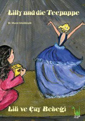 Lilly und die Teepuppe lässt die Fantasie tanzen