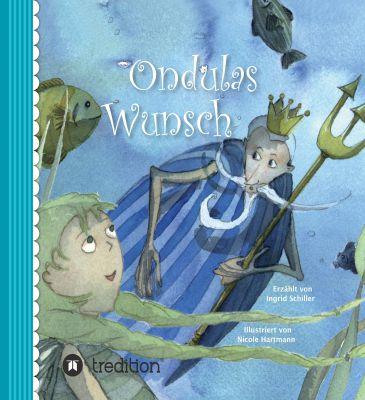 """""""Ondulas Wunsch"""" von Ingrid Schiller"""