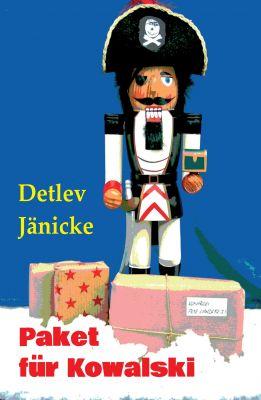 """""""Paket für Kowalski"""" von Detlev Jänicke"""