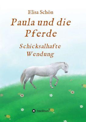 """""""Paula und die Pferde"""" von Elisa Schön"""
