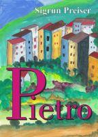 """""""Pietro"""" von Sigrun Preiser"""