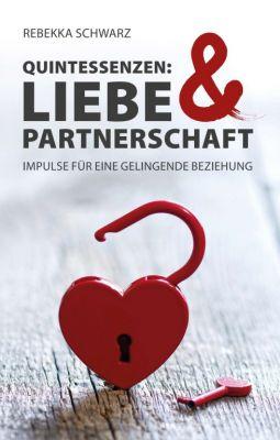 """""""QUINTESSENZEN: Liebe & Partnerschaft"""" von"""