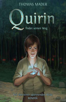 """""""Quirin findet seinen Weg"""" von Thomas Mader"""