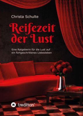"""""""Reifezeit der Lust"""" von Christa Schulte"""