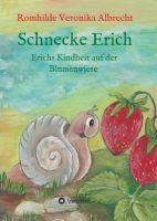 """""""Schnecke Erich - Teil 1"""" von Romhilde Veronika Albrecht"""