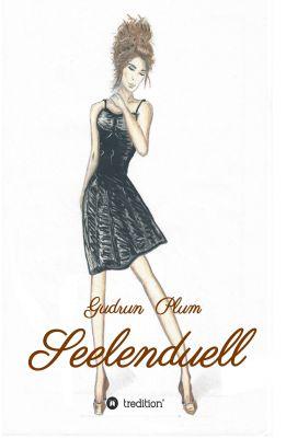 """Seelenduell"" von Gudrun Plum"