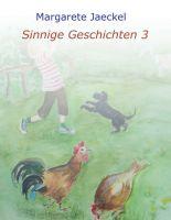 """""""Sinnige Geschichten 3"""" von Margarete Jaeckel"""