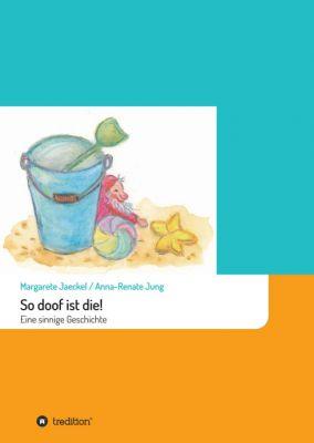 """""""So doof ist die!"""" von Margarete Jaeckel"""