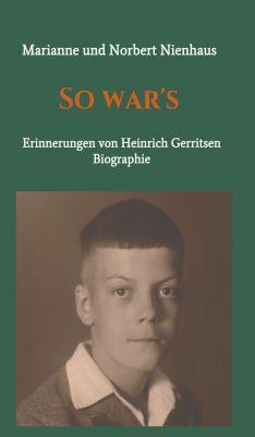 """""""So war's"""" von Marianne und Norbert Nienhaus"""