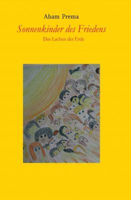 """""""Sonnenkinder des Friedens"""" von Aham Prema i"""
