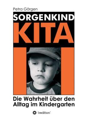 """""""Sorgenkind Kita"""" von Petra Görgen"""