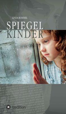 """""""Spiegelkinder"""" von Linda Rommel"""