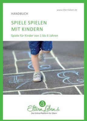 """""""Spielen mit Kindern"""" von ElternLeben.de ."""