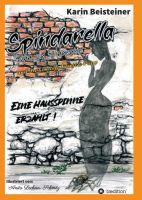 """""""Spindarella Spinn von Spinnentier und die schräge Familie Popp"""" von Karin Beisteiner"""