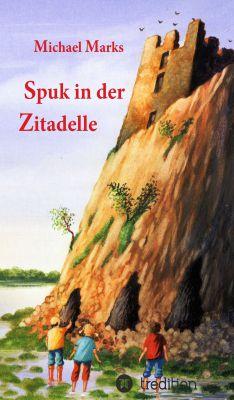 """""""Spuk in der Zitadelle"""" von Michael Marks"""