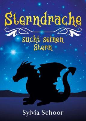 """""""Sterndrache sucht seinen Stern"""" von Sylvia Schoor"""