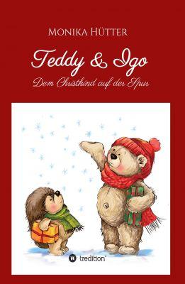 """""""Teddy & Igo"""" von Monika Hütter"""