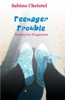 """Teenager Trouble"" von Sabine Christel"
