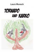 """""""Tornado und Karko"""" von Laura Wunsch"""