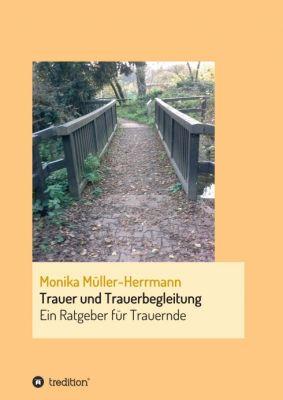 """""""Trauer und Trauerbegleitung"""" von Monika Müller-Herrmann"""