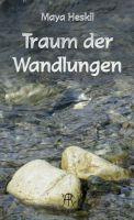 """""""Traum der Wandlungen"""" von Maya Heskil"""