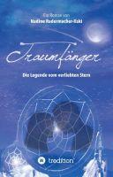 """""""Traumfänger - Die Legende vom verliebten Stern"""" von"""