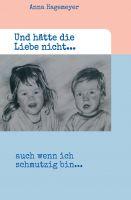 """""""Und hätte die Liebe nicht..."""" von Anna Hagemeyer"""