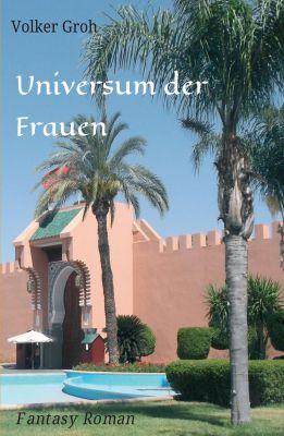 """""""Universum der Frauen"""" von Volker Groh"""