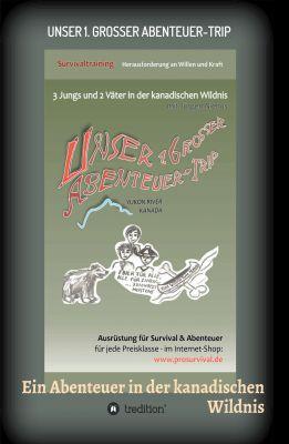 """""""Unser 1. grosser Abenteuer-Trip"""" von Jürgen Niehus"""