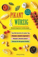 Unser derzeitiger Bestseller: PIKANT & WÜRZIG Deutsch-Ungarische Familienrezepte