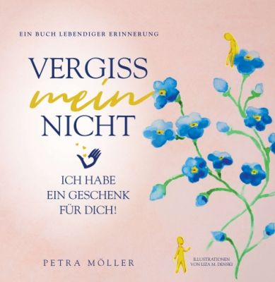 """""""Vergiss mein nicht"""" von Petra Möller"""