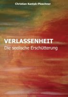 VERLASSENHEIT – ein inspirierender und bewegender Roman erzählt von Familie, Liebe und Verlusten