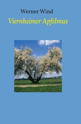 """""""Viernheimer Apfelmus"""" von Werner Wind"""