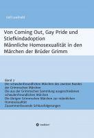"""""""Von Coming Out, Gay Pride und Stiefkindadoption Band 2"""" von Ueli Leuthold"""
