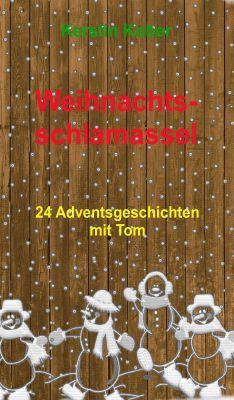 """""""Weihnachtsschlamassel"""" von Kerstin Kober"""