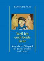 """""""Weil ich euch beide liebe"""" von Barbara Innecken"""