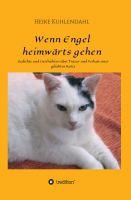 """""""Wenn Engel heimwärts gehen"""" von Heike Kuhlendahl"""