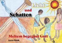 Das neue religionspädagogische Bilderbuch von Karin Waldl.