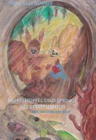 """""""Wipfelhüpfel und Springi als Streithansln"""" von Heike Salzwimmer"""