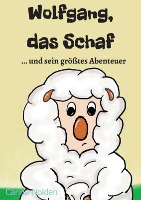 """""""Wolfgang, das Schaf"""" von Carina Nolden"""