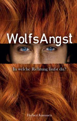 """""""WolfsAngst"""" von Herbert Kummetz"""