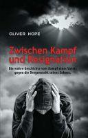 """""""Zwischen Kampf und Resignation"""" von Oliver Hope"""