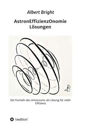 """""""AstronEffizienzOnomie"""" von Helmut Rasch, Albert Bright"""
