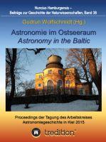 """""""Astronomie im Ostseeraum - Astronomy in the Baltic."""" von Gudrun Wolfschmidt"""