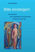 """""""Bitte einsteigen!"""" von Uwe Knudsen"""