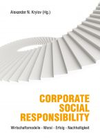 Buchtitel: Alexander N. Krylov (Hg.): Corporate Social Responsibility: Wirtschaftsmodelle – Moral – Erfolg – Nachhaltigkeit.